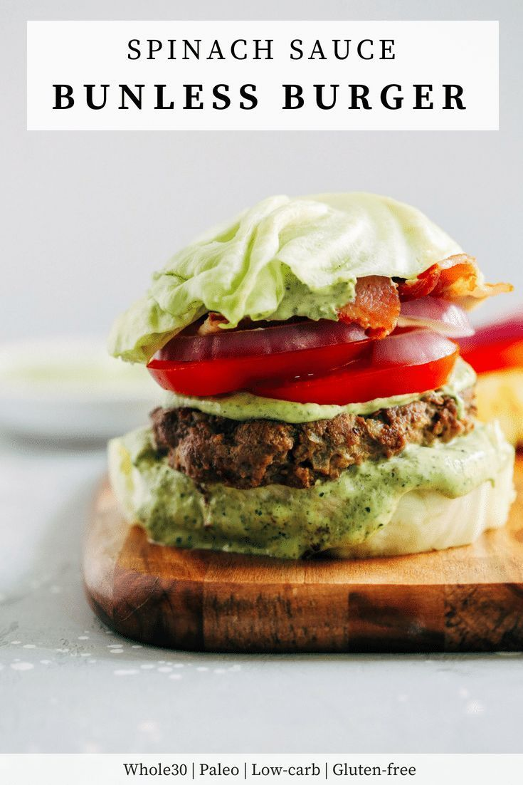 Spinach Sauce Bunless Burger Is A Delicious Low Carb Paleo