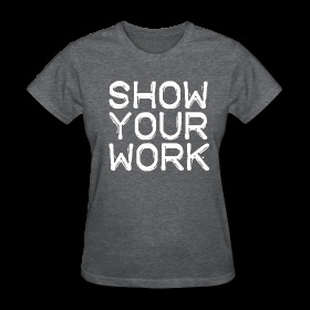 show your work  - Wow, can I wear this on testing days??