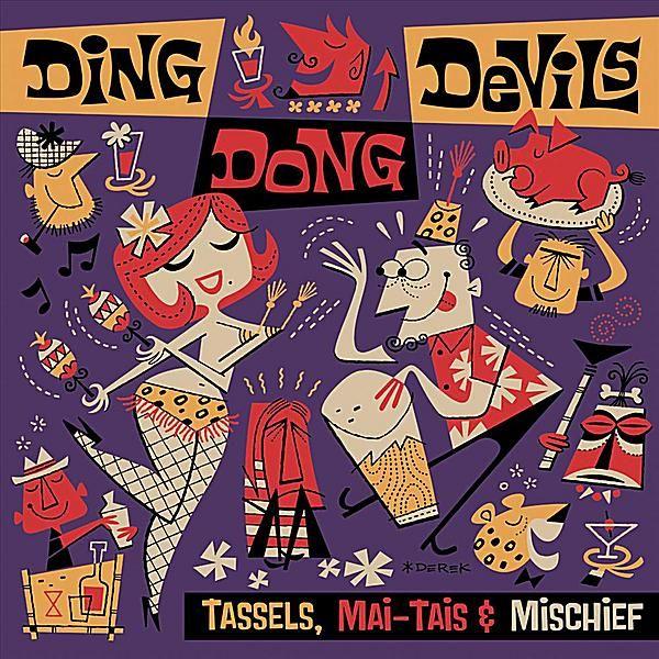 Ding Dong Devils - Tassels Mai-Tais & Mischief