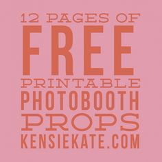 12 pages of free printable photobooth props » kensie kate