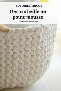 Tutoriel pour tricoter facilement une corbeille au point mousse / knitting tutorials / easy knitting