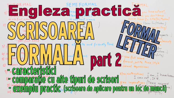 Sa invatam Engleza -  SCRISOAREA FORMALA part 2 - Let's learn English