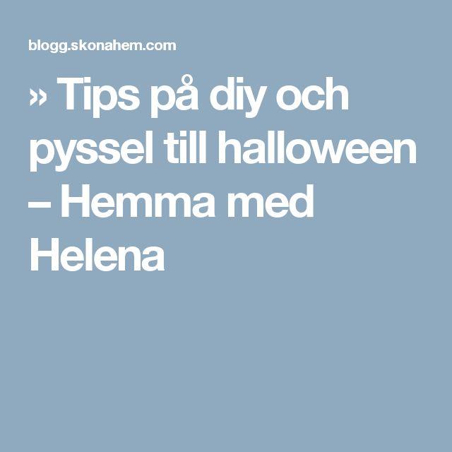 » Tips på diy och pyssel till halloween – Hemma med Helena