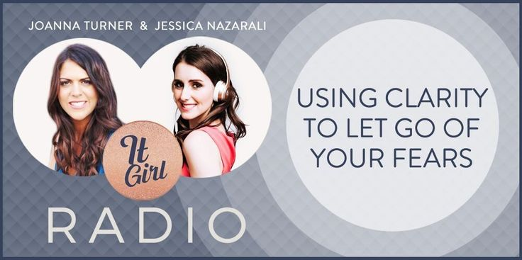 #18 Joanna Turner – Using Clarity to Let Go of Your Fears
