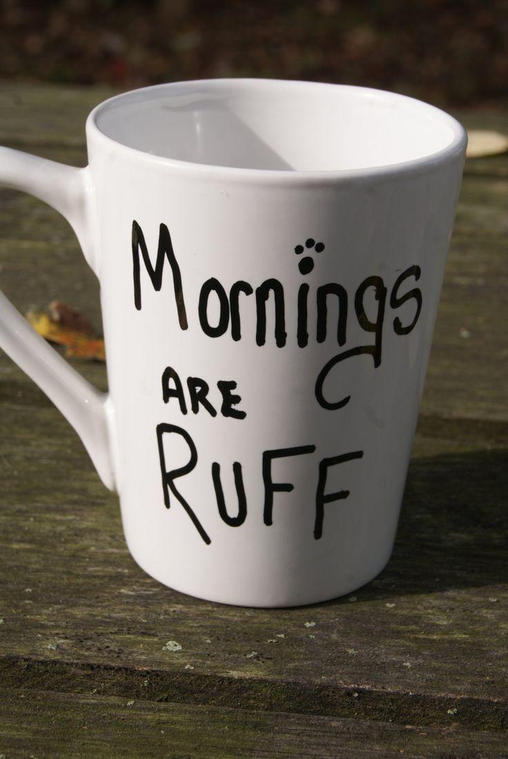 Best coffee mugs etsy - Items Similar To Mornings Are Ruff Mug Coffee Mugs Gone Wild Dog Lovers Mugs Special Order Your Fav Sayings Chalkboard Mugs On Etsy