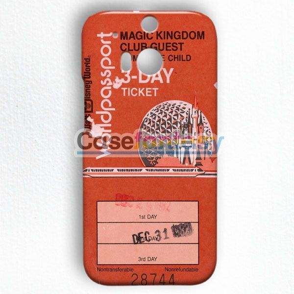 Magic Kingdom Epcot Center Ticket HTC One M8 Case   casefantasy