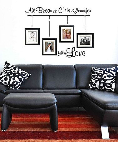 Take a look at this 'All Because' Personalized Wall Decal Set by Sissy Little on #zulily today!