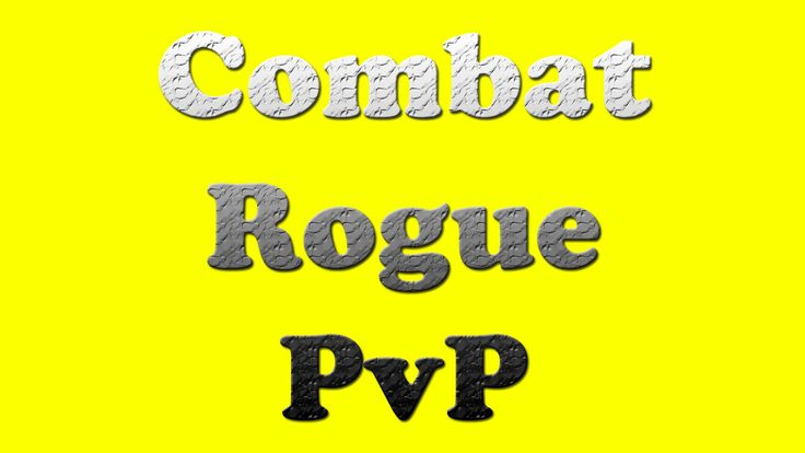 Level 100 Combat Rogue PvP