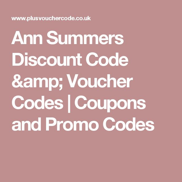 Ann Summers Discount Code amp; Voucher Codes | Coupons and Promo Codes