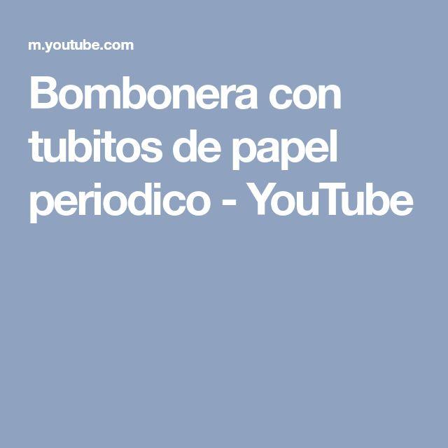 Bombonera con tubitos de papel periodico - YouTube