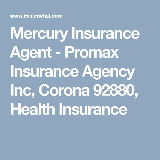 Mercury Insurance Agent - Promax Insurance Agency Inc, Corona 92880, Health Insurance