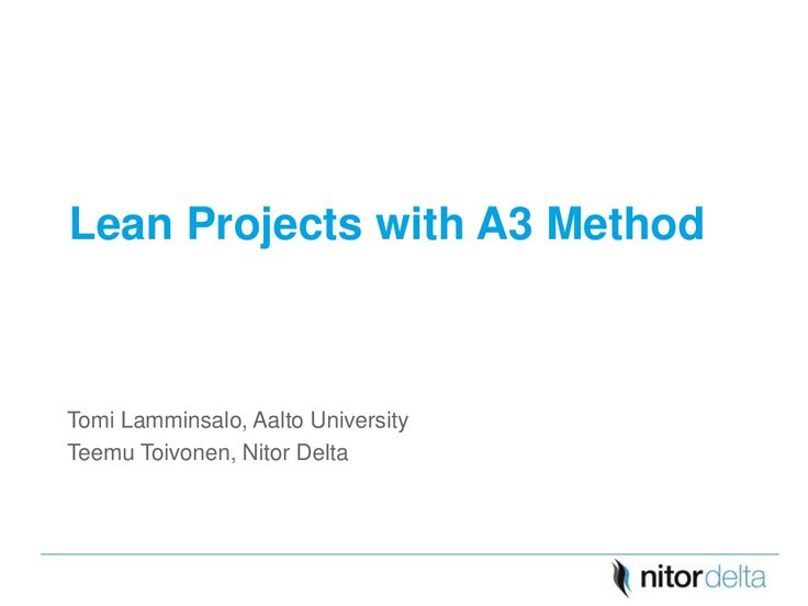 Lean Projects with A3 Method by Nitor via slideshare