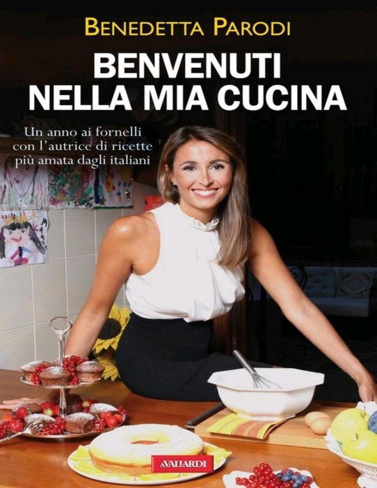 Benvenuti nella mia cucina benedetta parodi  Cucina