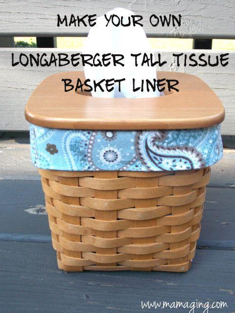 Handmade Longaberger Basket Liners : Longaberger tall tissue basket liner tutorial sew