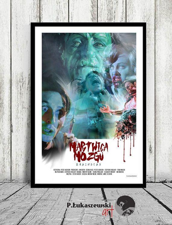 BRAINDEAD  Dead Alive  Peter Jackson  movie by PLukaszewskiArt