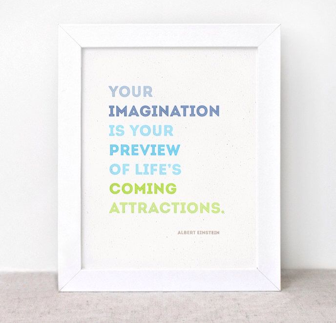 Inspirational Quote Art Print - 8 x 10 - Imagination, Einstein Quote - Eco-friendly Wall Art by HappyDappyBits on Etsy https://www.etsy.com/listing/96336939/inspirational-quote-art-print-8-x-10