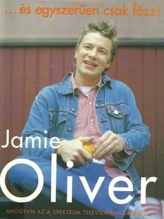Es egyszeruen csak fozz(jamie oliver) 2002