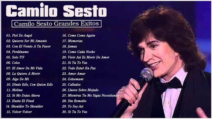 Camilo Sesto Mejores Canciones De Albums Completos Camilo Sesto Grandes Exitos Youtube Mejores Canciones Camilo Sesto Canciones