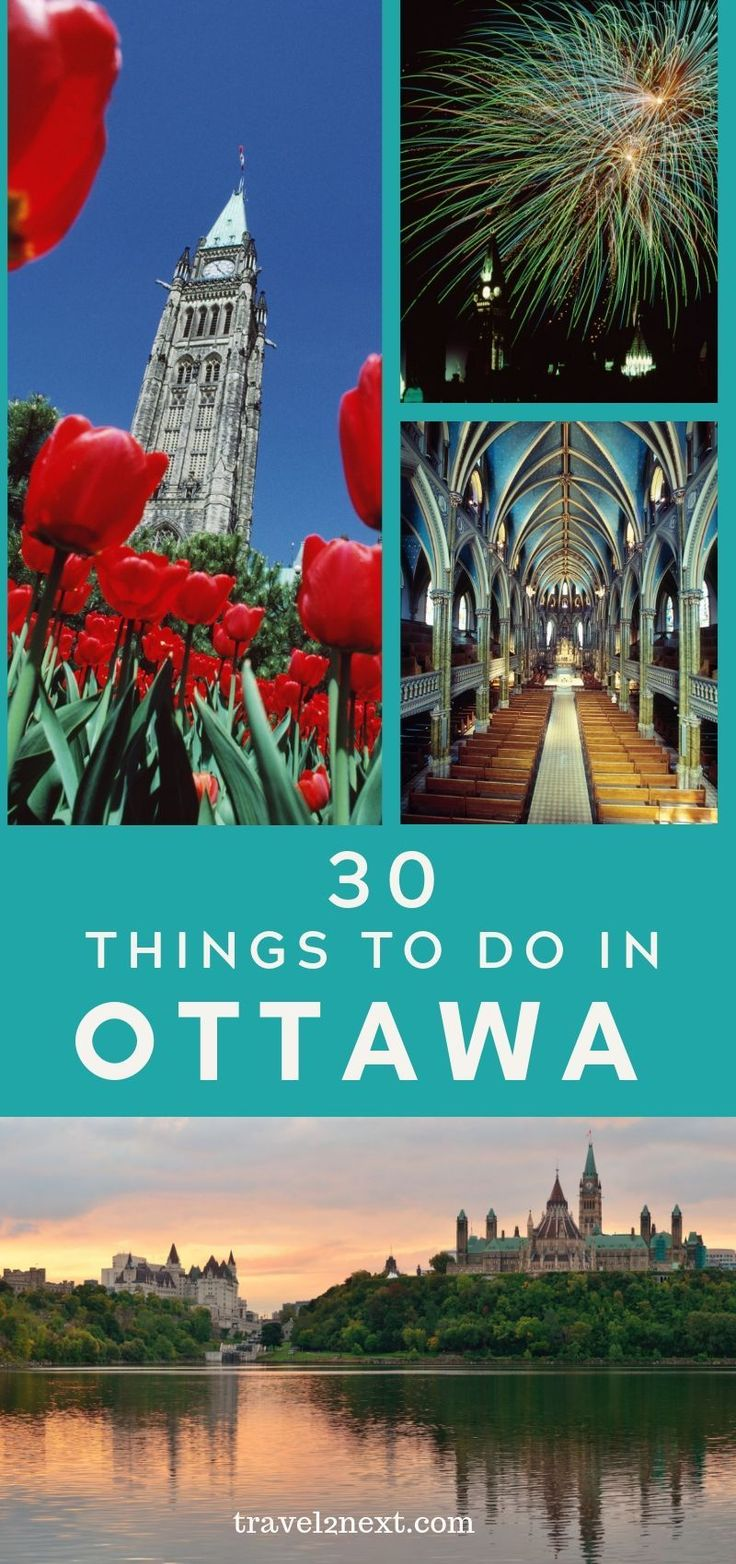 30 Fantastic Things To Do in Ottawa