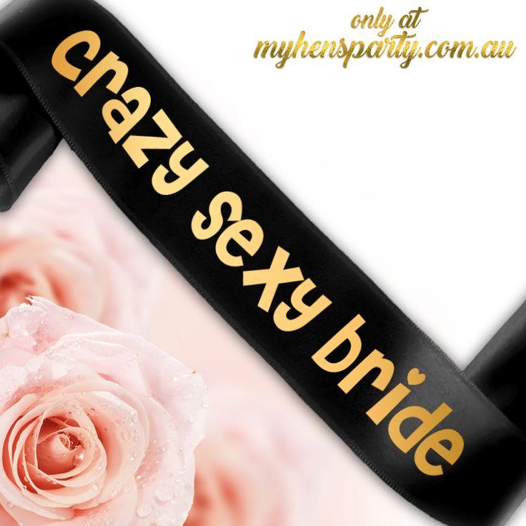 Crazy Sexy Bride Sash