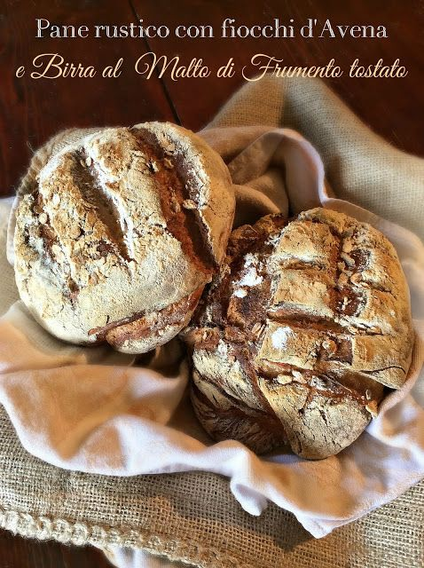 Briciole di Sapori: Pane rustico con fiocchi d'avena e birra al malto ...