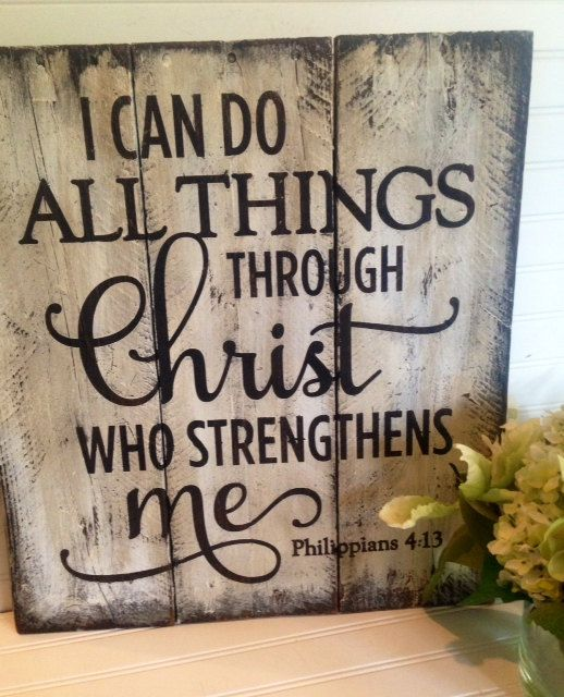 I can do all things through Christ Philippians 4:13, wooden sign made from reclaimed pallet wood on Etsy, $65.00
