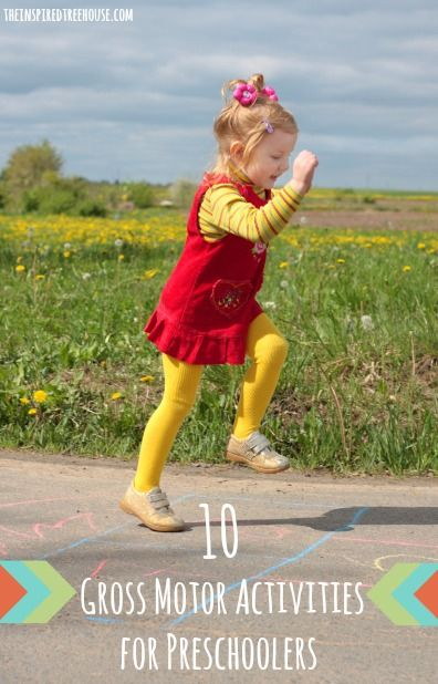 10 gross motor activities for preschoolers that are great for promoting child development skills and keeping kids active!