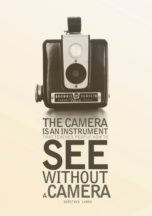 the camera is an instrument...