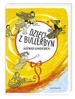 Dzieci z Bullerbyn-Lindgren Astrid