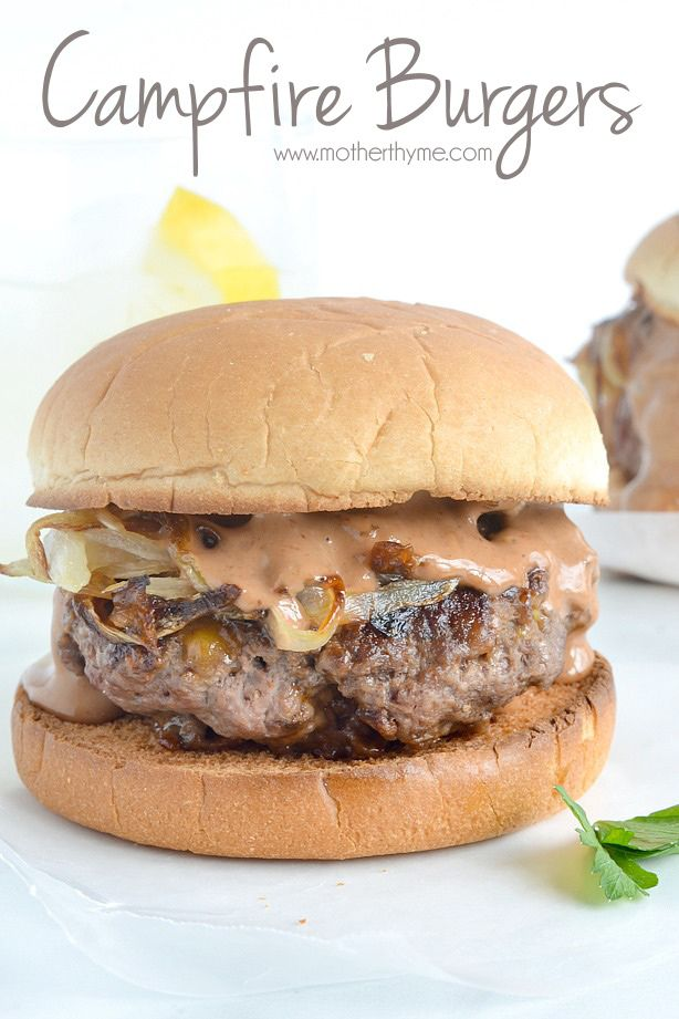 Delicious Campfire Burgers that have all the flavors of sitting by the campfire you can grill in your own backyard, topped with an amazing Campfire Sauce.