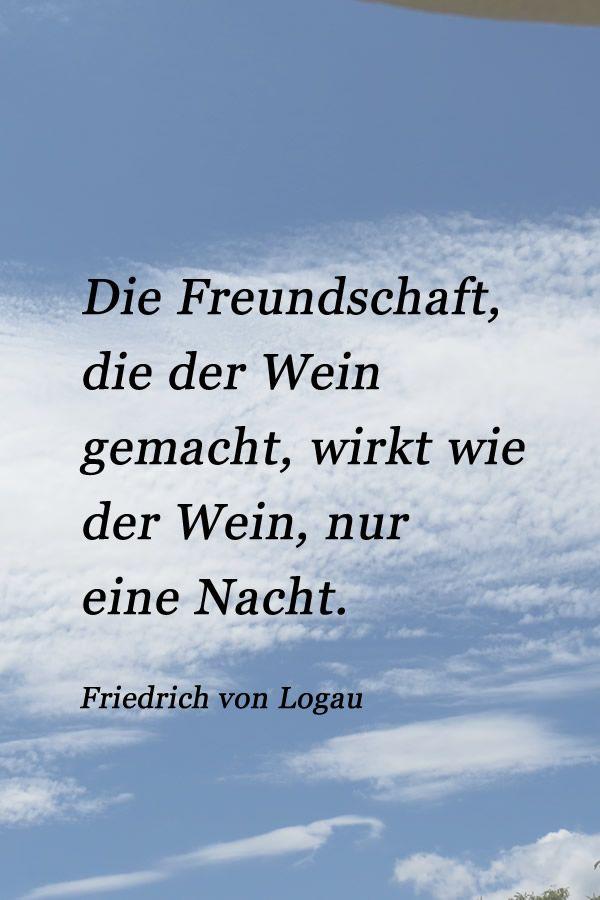 Zitat Von Friedrich Von Logau Sprichworter Zitate Wein Zitate