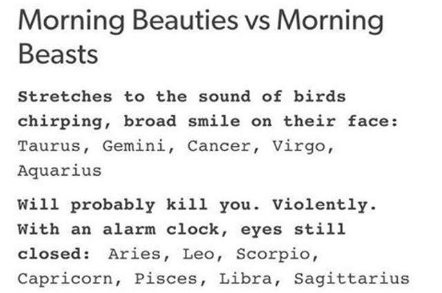 ♡ morning beauties vs morning beasts ♡ { #astrology #aries #taurus #gemini #cancerastrology #cancer #leo #virgo #libra #scorpio #capricorn #aquarius #piseces #zodiac }