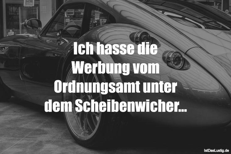 Ich hasse die Werbung vom Ordnungsamt unter dem Scheibenwicher... ... gefunden auf https://www.istdaslustig.de/spruch/1787 #lustig #sprüche #fun #spass