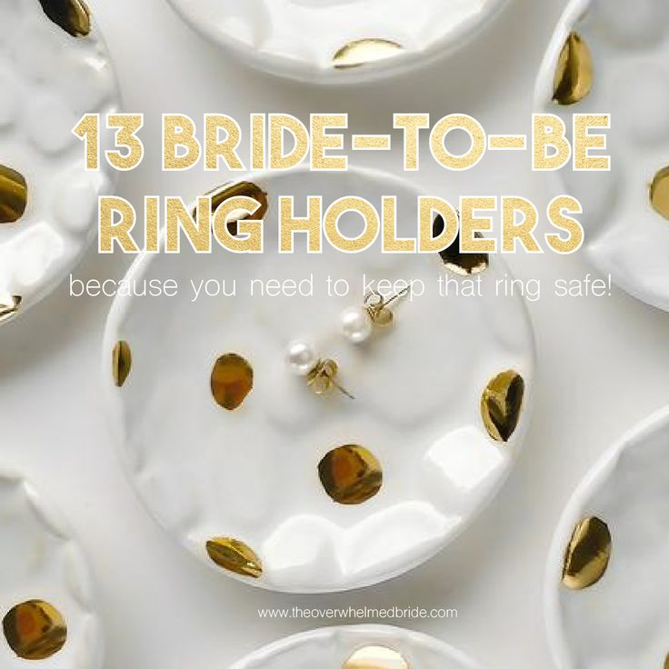 Engagement ring and wedding ring holders and dishes that every bride to be needs! www.theverwhelmedbride.com