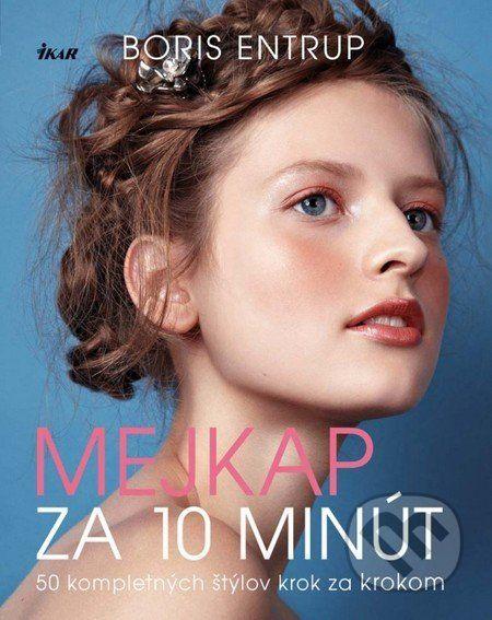 Martinus.sk > Knihy: Mejkap za 10 minút (Boris Entrup)