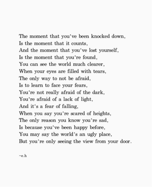 And the moment that you've lost yourself, is the moment that your found.