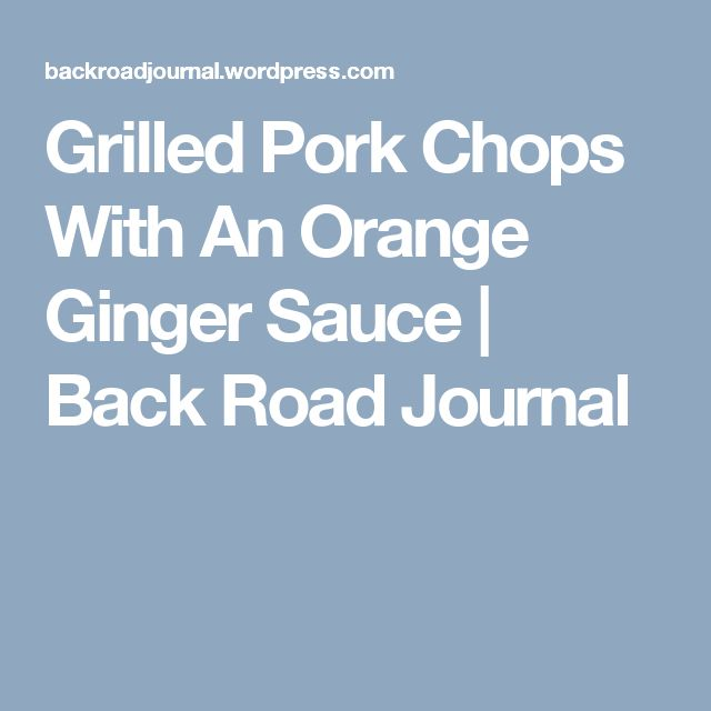 Grill pork chops on pinterest grilled pork pork and chops recipe