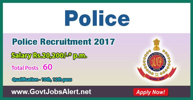 Police Recruitment 2017 - Hiring 60 Constable (Executive) Posts, Salary Rs.20,200/- : Apply Now !!!  The Police Recruitment 2017 has released an official employment notification inviting interested and eligible candidates to apply for the positions of Constable (Executive). The eligible candidates may apply online through the official website (given below). The Closing date for apply of Police Recruitment 2017 is on or before October 04, 2017.