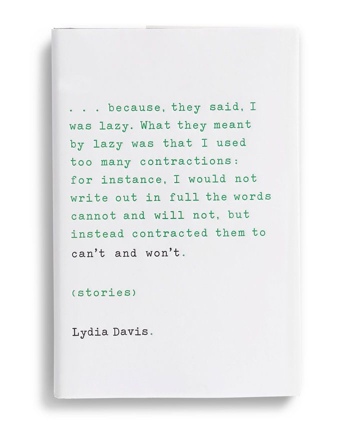 "Design by Charlotte Strick. ""Can't and Won't"" by Lydia Davis. The Best B…"