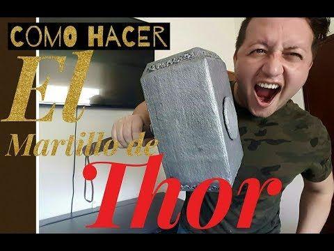 Cómo Hacer El Martillo De Thor Youtube Martillo De Thor Thor Cómo Hacer