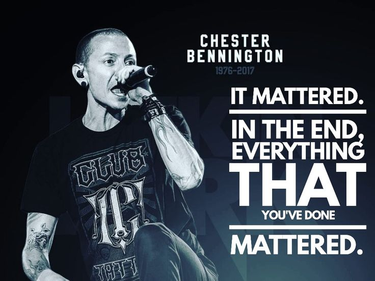 Chester Bennington • Linkin Park