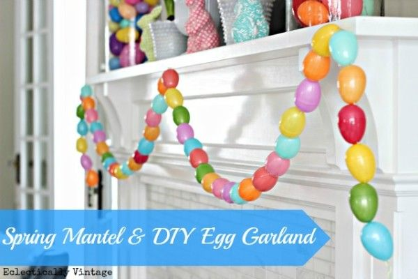 Make an Easter Egg Garland - so fun!  eclecticallyvintage.comEggs Garlands, Diy Eggs, Diy Easter, Easter Spr, Spring Mantels, Easter Eggs, Easter Garlands, Crafts, Eclectic Vintage