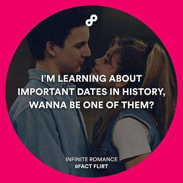 Tag your crush and ask him/her to make history together!  Follow @8factflirt for infinite romantic pick up lines! by 9gag