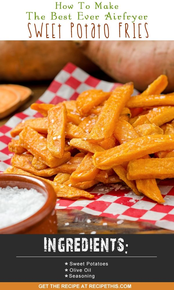 Airfryer Recipes | how to make the best ever airfryer sweet potato fries from RecipeThis.com