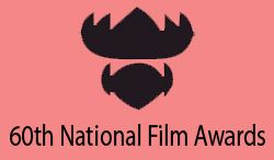 60th National Film Awards have been announced by the Directorate of Film Festivals, Ministry of Information & Broadcasting, Government of India in Feature Films, Non-feature Films and Best Writing on Cinema sections. The last date of entry for it was 21st January, 2013. List of the winners of 60th National Film Awards for the year 2012:  Best film: Paan Singh Tomar (Director-Tigmanshu Dhulia)  Best Actor: Irrfan Khan for Paan Singh Tomar and Vikram Gokhale his role in Marathi film Anumati
