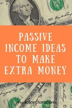 Make extra money! Seven passive income ideas to try out and earn extra money.