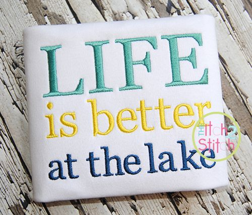 Life is better at the lake embroidery words and phrases