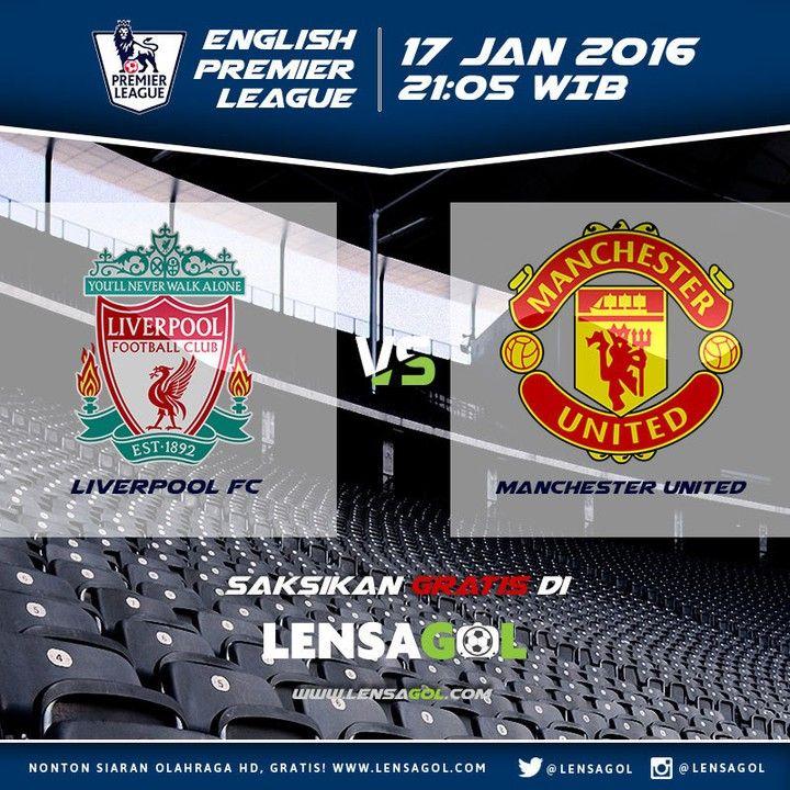 BIG MATCH EPL 17 JANUARI 2016 | 21:05 WIB  LIVERPOOL -vs- Manchester United  Pertama di Indonesia Live Streaming Sepakbola dengan Kualitas HD. Ada Live Chatnya Juga loh Nonton Sepak jadi tambah seru dan GRATIS !!!! Nih Bro Link-nya: http://ift.tt/1Rpr0p2  Salam Olahraga - salam LENSAGOL  #liverpool #manchesterunited #lensagol #seriea #epl #premierleague #lfp #laliga #bundesliga #uefa #uefacl #ligue1 #eredivisie #jleague #spfl #football #live #nontonbola #nontonbolagratis #streamingbolagratis…