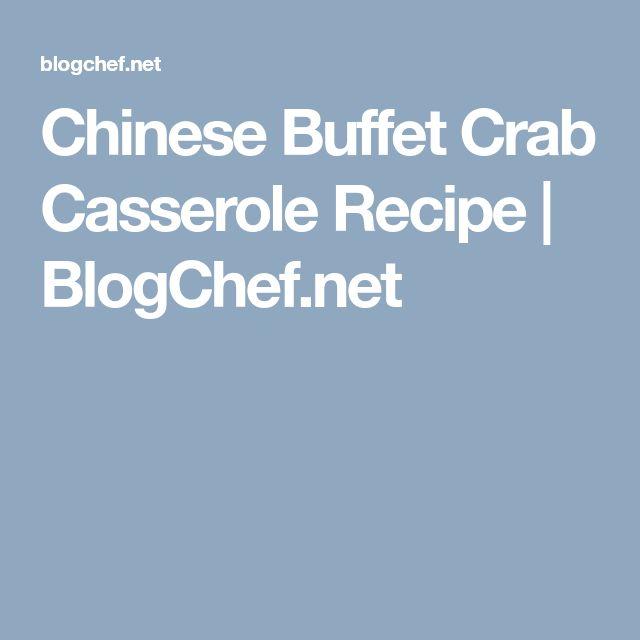 Chinese Buffet Crab Casserole Recipe | BlogChef.net