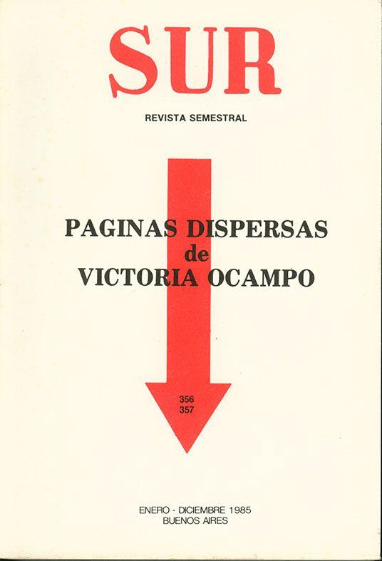 P ginas dispersas de victoria ocampo n meros 356 357 de for Paginas de espectaculos argentina